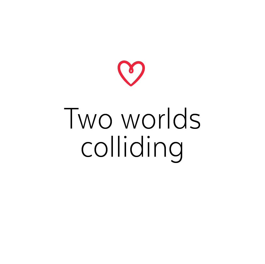 Two worlds colliding blog